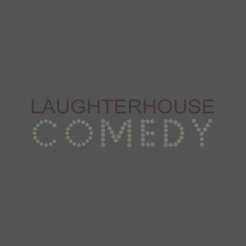 Laughterhouse Comedy