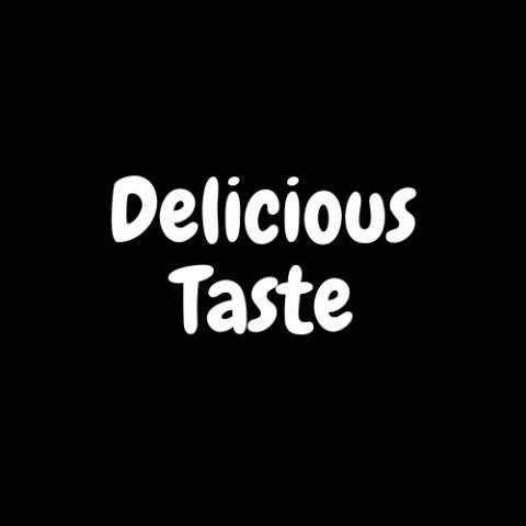 Delicious Taste