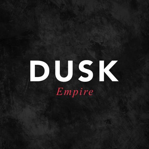 DUSK Empire
